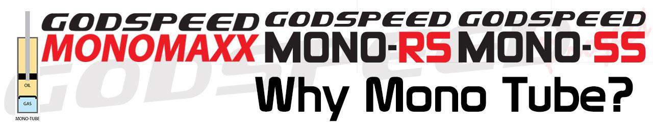 Why Mono Tube